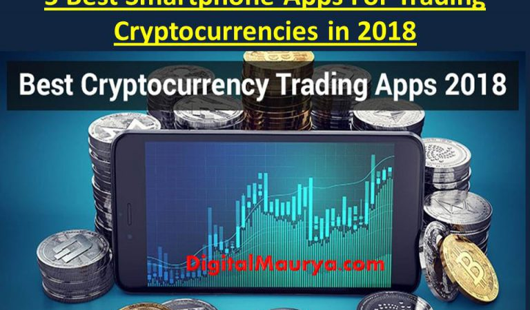 5 Best Smartphone Apps For Trading Cryptocurrencies in 2018