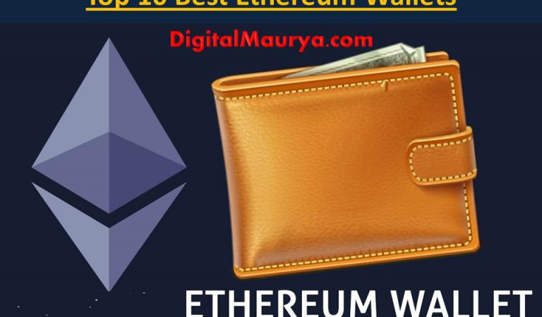 Top 10 Best Ethereum Wallets in 2018