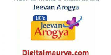 How to make a claim in LIC Jeevan Arogya
