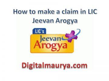 How to make a claim in LIC Jeevan Arogya