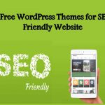 5 Free WordPress Themes for SEO Friendly Website