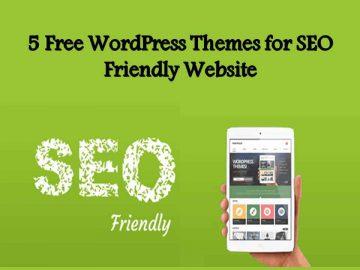 5 Free WordPress Themes for SEO Friendly Website