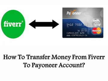 How To Transfer Money From Fiverr To Payoneer Account?