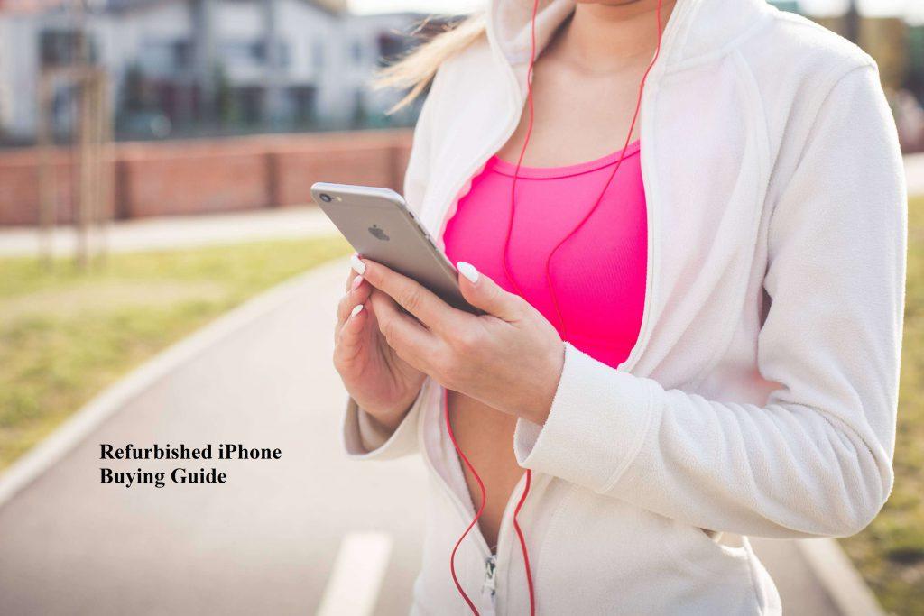 Refurbished iPhone Buying Guide