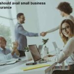 Why you should avail small business health insurance