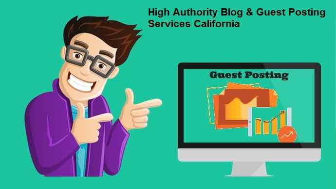 High DA Blogging & Guest Posting Services USA, Content Marketing Services California
