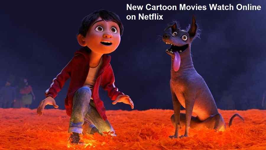 New Cartoon Movies Watch Online On Netflix Viraldigimedia