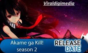 Akame ga kiss season 2