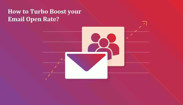 How to Turbo Boost your Email Open Rate?