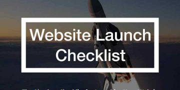 The Absolute Checklist for Launching Your Website