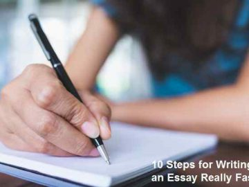 10 Steps for Writing an Essay Really Fast in 2020