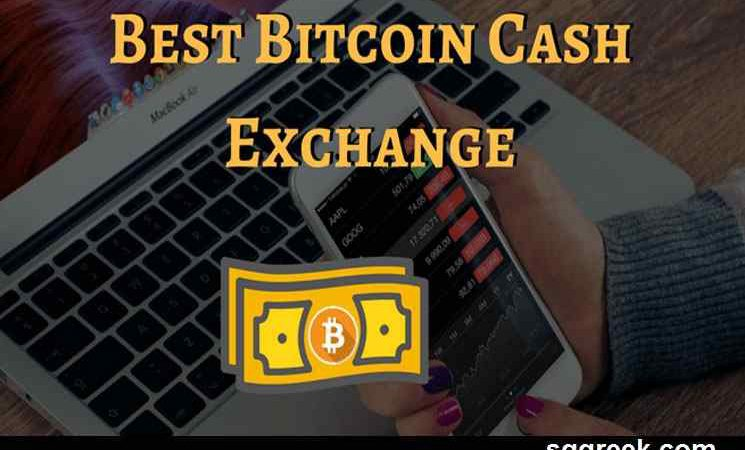 Where to Buy Bitcoin Cash? Top 3 Best Cryptocurrency Exchanges