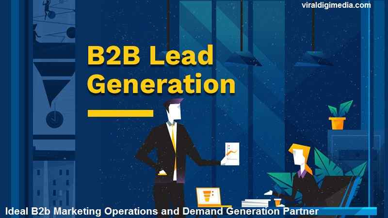 Find an Ideal B2b Marketing Operations and Demand Generation Partner