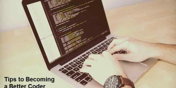 Tips to Becoming a Better Coder