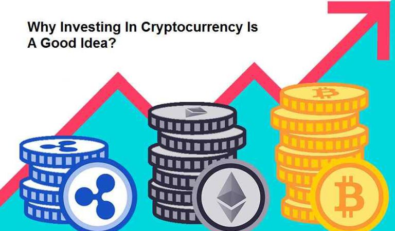 Why Investing In Cryptocurrency Is A Good Idea?