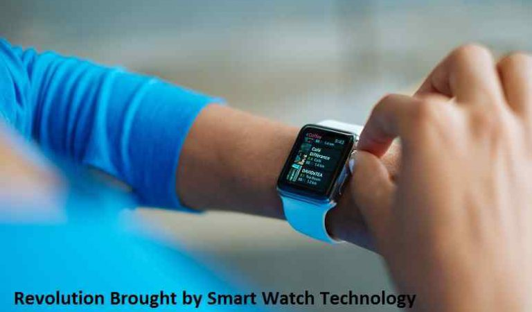 The Revolution Brought by Smart Watch Technology