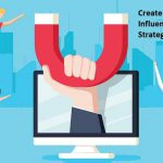 Create a Rocking Influencer Marketing Strategy