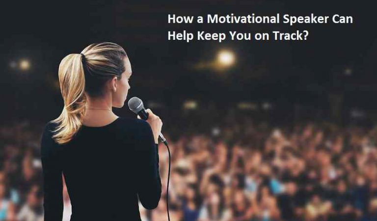 How a Motivational Speaker Can Help Keep You on Track