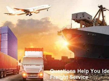 Questions Help You Identify the Freight Service