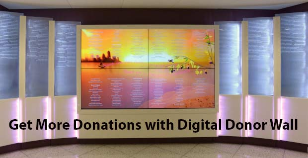 Get More Donations with Digital Donor Wall