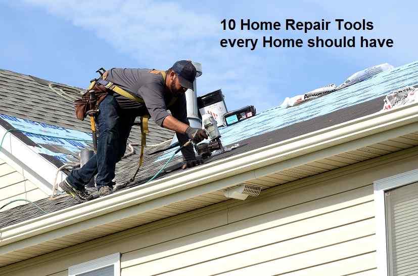 10 Home Repair Tools