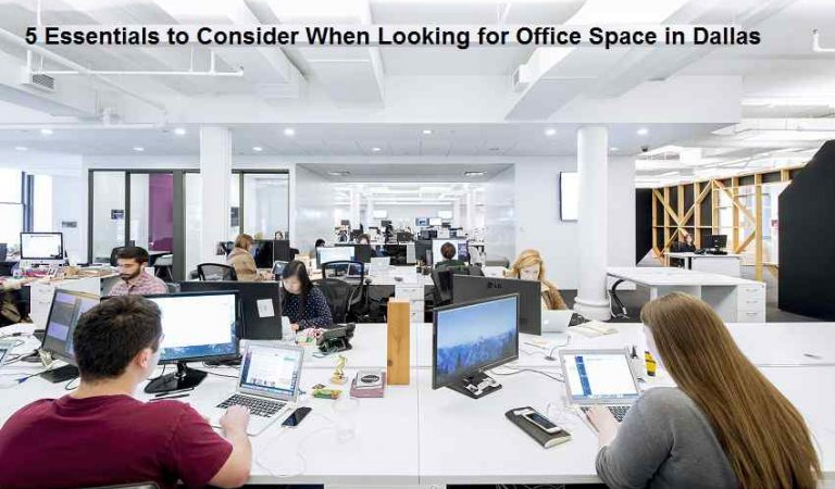 5 Essentials to Consider When Looking for Office Space in Dallas