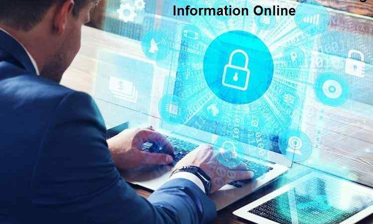 How to Remain Secure While Sharing Information Online