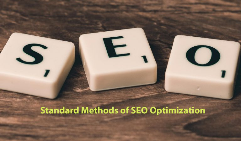 Standard Methods of SEO Optimization to Get Rank on Google
