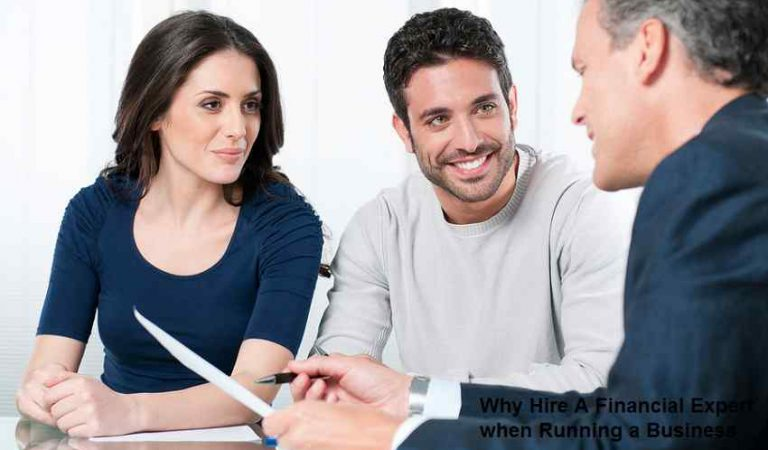 Why Hire A Financial Expert when Running a Business