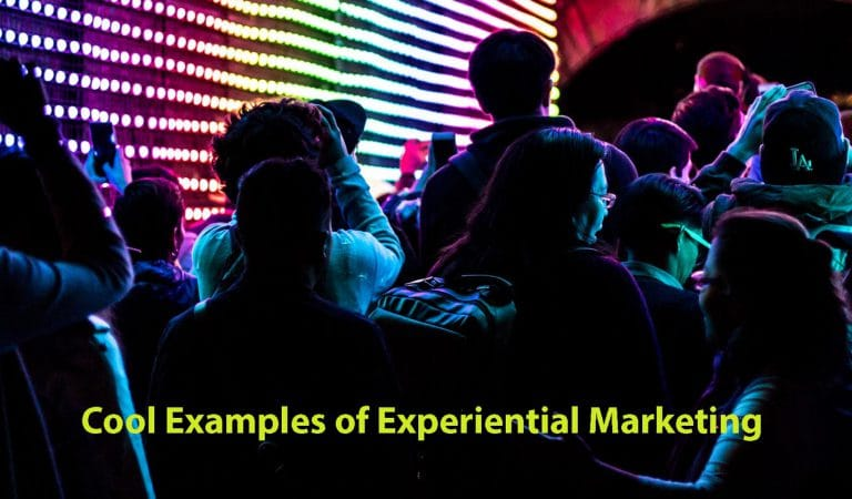 What is Experiential Marketing? Cool Examples of Experiential Marketing