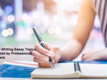 Free Writing Essay Topics Offered by Professional Writers