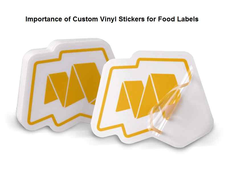 Importance of Custom Vinyl Stickers for Food Labels