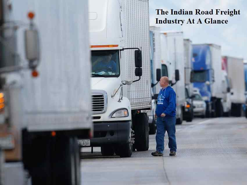 Indian Road Freight Industry At A Glance