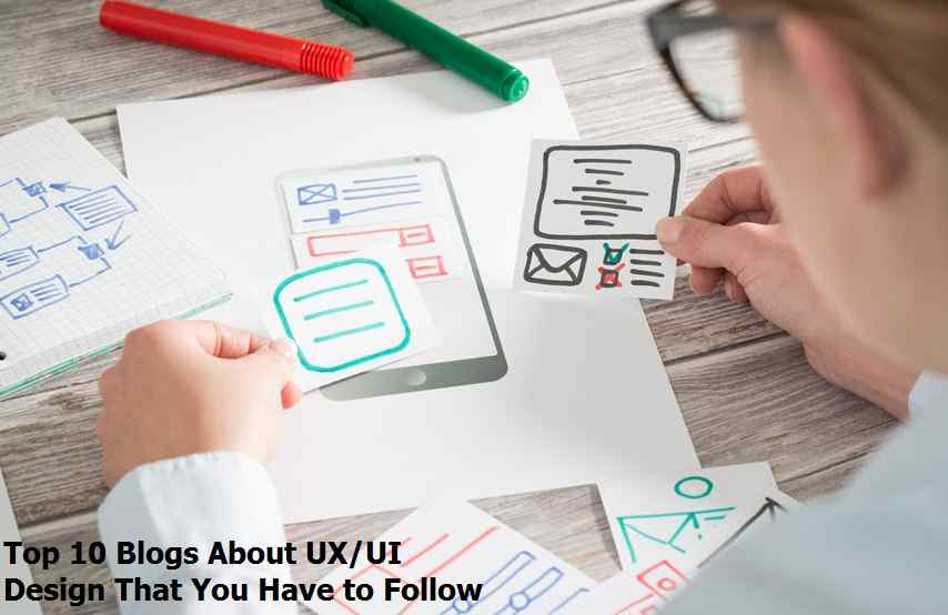 Top 10 Blogs About UXUI Design