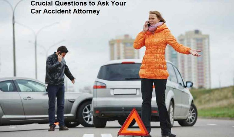 Crucial Questions to Ask Your Car Accident Attorney