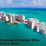 Top 9 Expenses to Consider When Relocating to Miami