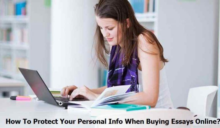 How To Protect Your Personal Info When Buying Essays Online