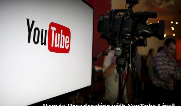 How to Broadcasting with Youtube Live? Catch Your Audience on Youtube