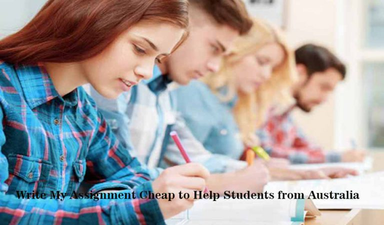 Write My Assignment Cheap to Help Students from Australia