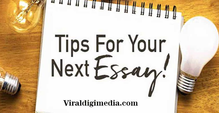 Tips for Writing an Essay | Here are 10 Effective Tips for Essay Writing