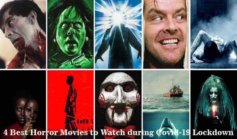 4 Best Horror Movies to Watch during Covid-19 Lockdown