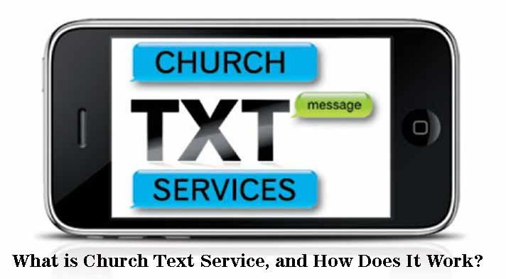 What is Church Text Services, and How Does It Work?
