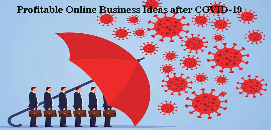 Business Ideas after COVID-19