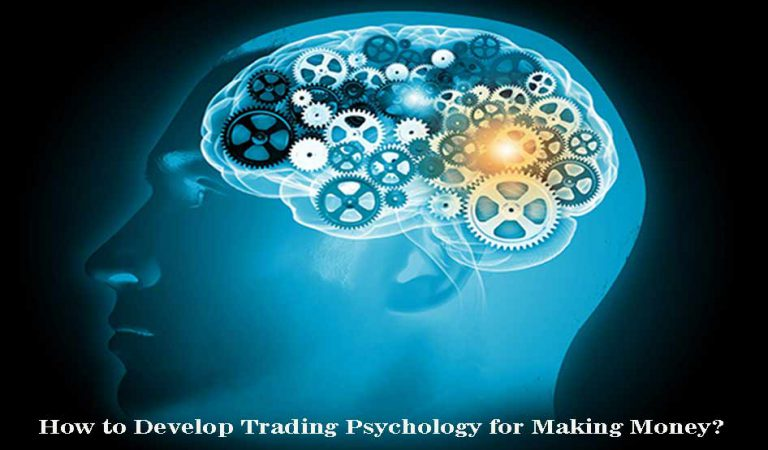 How to Develop Trading Psychology for Making Money?