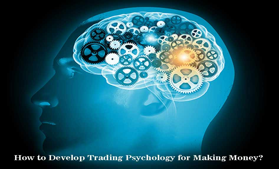 Psychology for Making Money