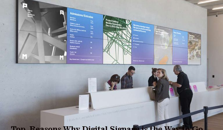 Top Reasons Why Digital Signage is the Way to Go