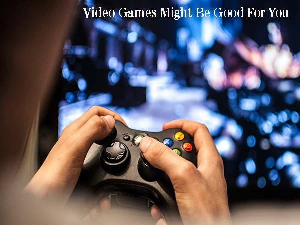 Five Reasons Why Videos Games Might Be Good For You