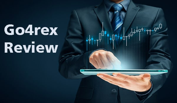 Go4rex Review – Consider Signing up with This Broker for These Reasons