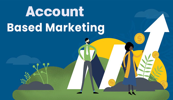 Top Strategies to Make the Most of Your Account-Based Marketing Campaigns